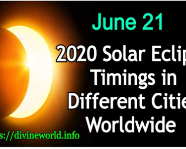 June 21 , 2020 Solar Eclipse Timings in Different Cities Worldwide