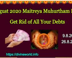 August 2020 Maitreya Muhurtham Days - Get Rid of All Your Debts