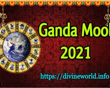 Ganda Mool Dates and Time - 2021