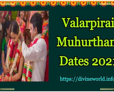Valarpirai Muhurtham Dates 2021