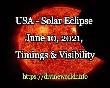USA - Solar Eclipse June 10, 2021, Timings & Visibility