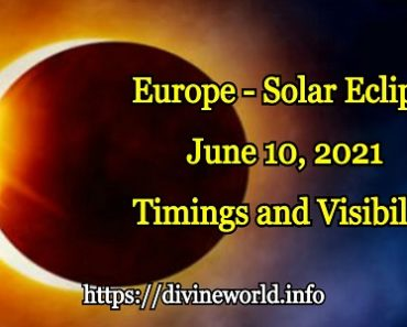 Europe - Solar Eclipse June 10, 2021 Timings and Visibility