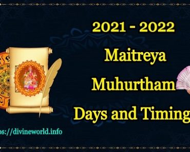 2021 - 2022 Maitreya Muhurtham Days and Timings